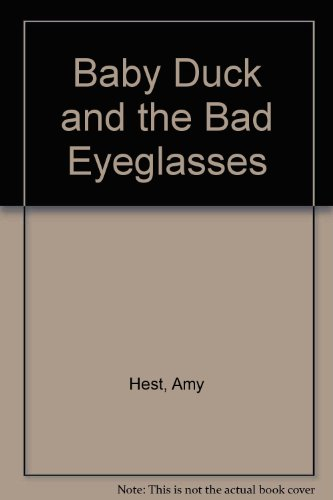 9780606193092: Baby Duck and the Bad Eyeglasses