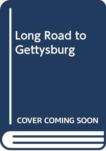 9780606193627: Long Road to Gettysburg