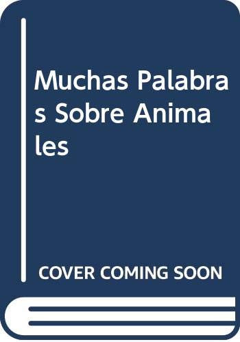 9780606194105: Muchas Palabras Sobre Animales (Spanish Edition)