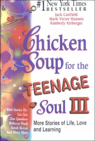 Chicken Soup for the Teenage Soul: More: Jack Canfield, Mark