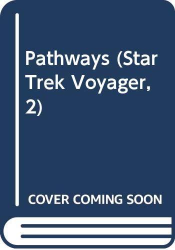 9780606195034: Pathways (Star Trek Voyager, 2)