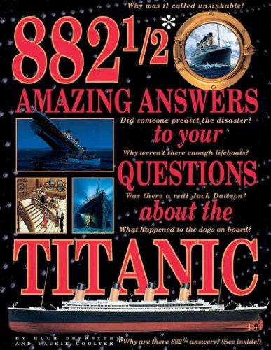 9780606195249: 882 1/2 Amazing Answers to Your Questions About the Titanic