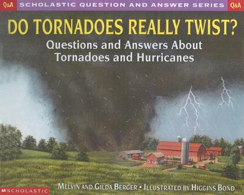 9780606195553: Do Tornadoes Really Twist?