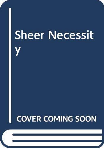 9780606196345: Sheer Necessity
