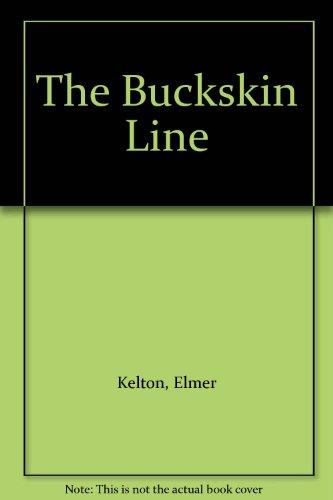 9780606196468: The Buckskin Line