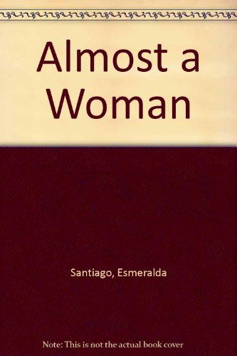 9780606196789: Almost a Woman