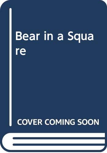 9780606197021: Bear in a Square