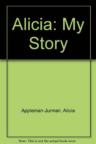 9780606197410: Alicia: My Story