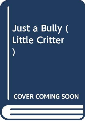 9780606198004: Just a Bully