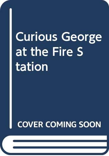 9780606198103: Curious George at the Fire Station