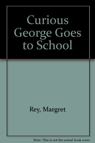 9780606198127: Curious George Goes to School