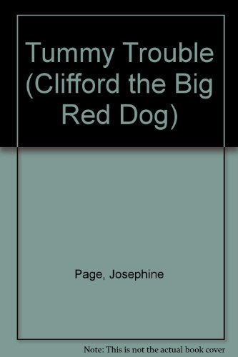 9780606199162: Tummy Trouble (Clifford the Big Red Dog)
