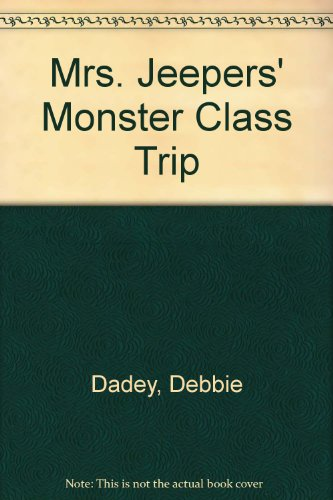 9780606199308: Mrs. Jeepers' Monster Class Trip