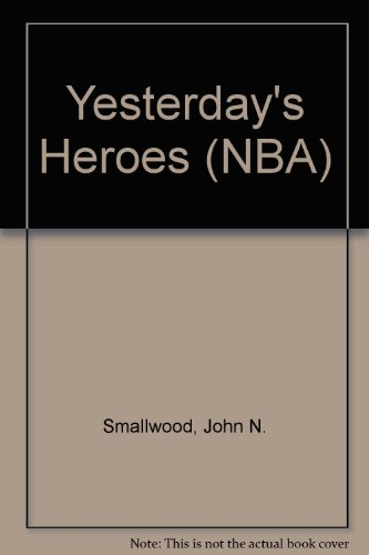 Yesterday's Heroes (NBA): Smallwood, John N.