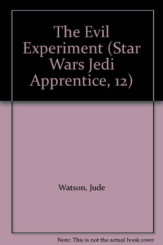 9780606199384: The Evil Experiment (Star Wars Jedi Apprentice, 12)
