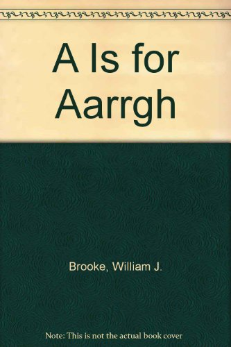 9780606199612: A Is for Aarrgh