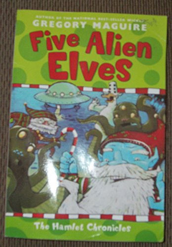 9780606199704: Five Alien Elves
