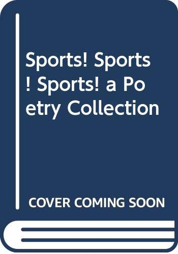 9780606199988: Sports! Sports! Sports! a Poetry Collection