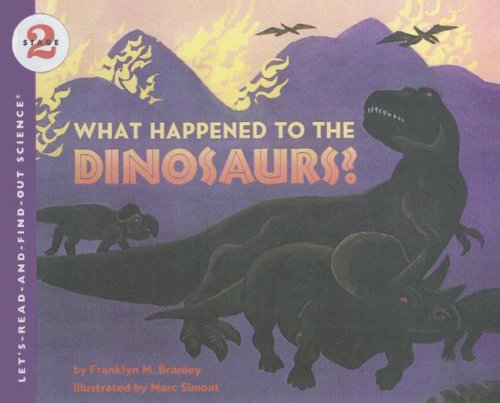 9780606200066: What Happened to the Dinosaurs? (Let's-Read-And-Find-Out Science: Stage 2)