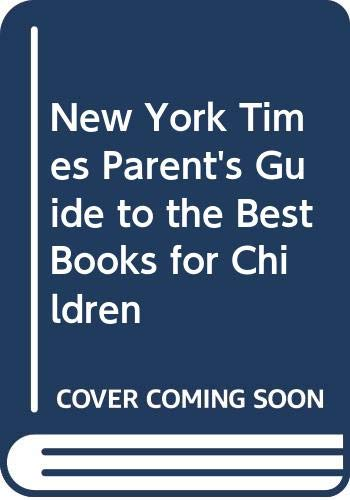 New York Times Parent's Guide to the: Lipson, Eden Ross