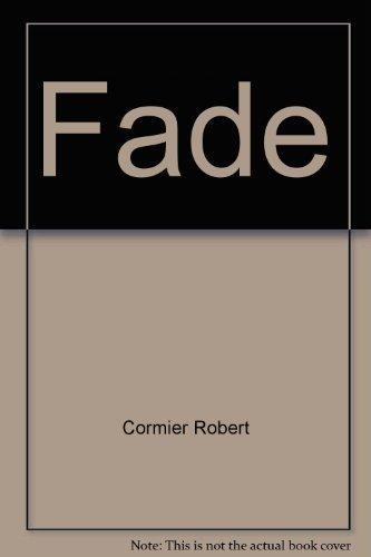 Fade: Robert Cormier