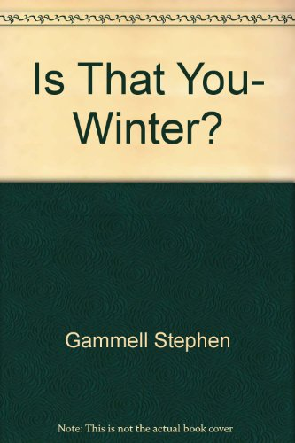9780606201650: Is That You, Winter?