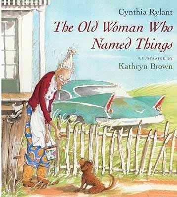 9780606201681: The Old Woman Who Named Things