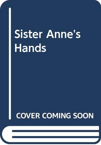 9780606202534: Sister Anne's Hands
