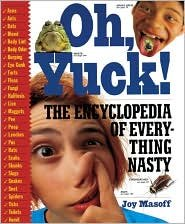 9780606203036: Oh, Yuck!: The Encyclopedia of Everything Nasty