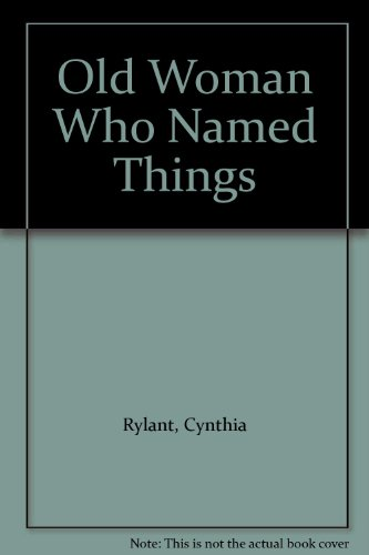 9780606203319: Old Woman Who Named Things