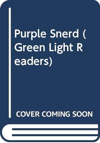 Purple Snerd (Green Light Readers) (9780606203333) by Rozanne Lanczak Williams