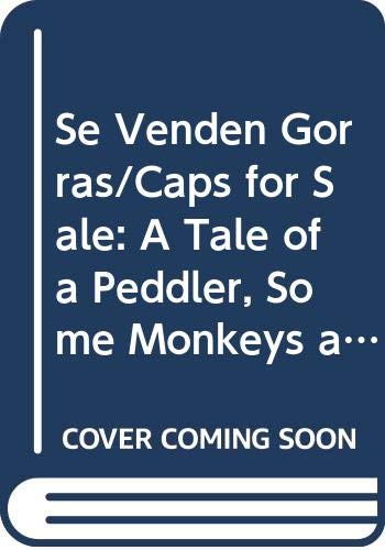 9780606203425: Se Venden Gorras/Caps for Sale: A Tale of a Peddler, Some Monkeys and Their Monkey Business (Spanish Edition)