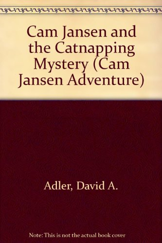 9780606203531: Cam Jansen and the Catnapping Mystery (Cam Jansen Adventure)