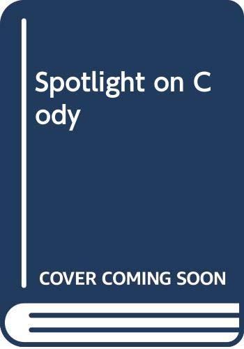 9780606203722: Spotlight on Cody