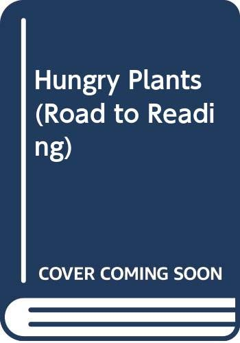 9780606204385: Hungry Plants (Road to Reading)