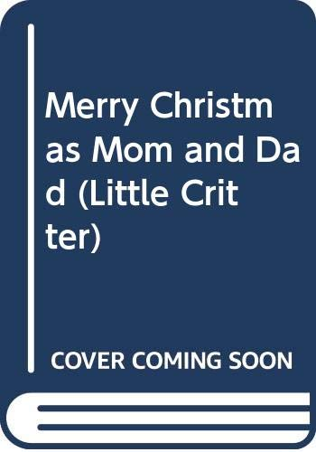 9780606204439: Merry Christmas Mom and Dad (Little Critter)