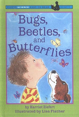 9780606204583: Bugs, Beetles, and Butterflies (Puffin Easy-to-Read)