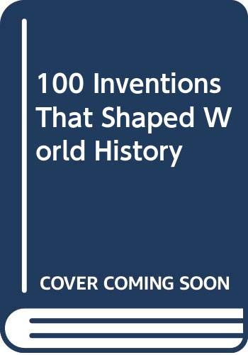 9780606205238: 100 Inventions That Shaped World History