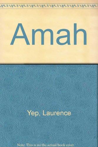 Amah: Laurence Yep