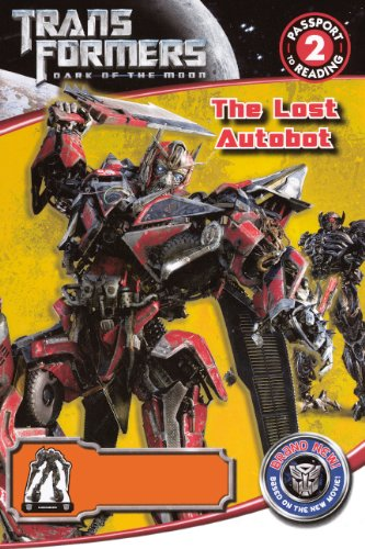 9780606205498: The Lost Autobot (Transformers Dark of the Moon: Passport to Reading Level 2)