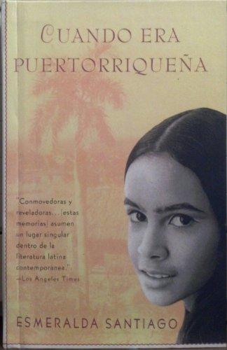 9780606206181: Cuando Era Puertorriquena (Spanish Edition)