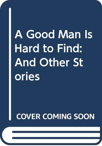 9780606206808: A Good Man Is Hard to Find: And Other Stories