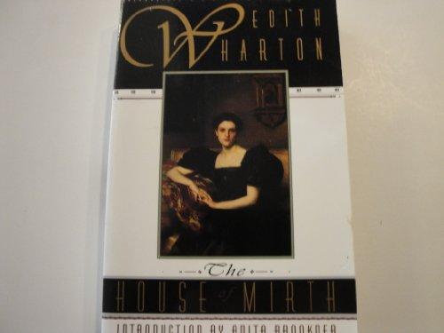 The House of Mirth: Wharton, Edith