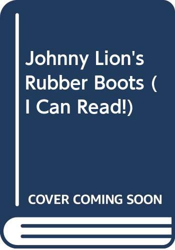 9780606207461: Johnny Lion's Rubber Boots (I Can Read!)