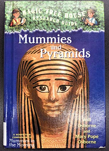 9780606207812: Mummies and Pyramids: A Nonfiction Companion to Magic Tree House #3: Mummies in the Morning (Magic Tree House Fact Tracker)
