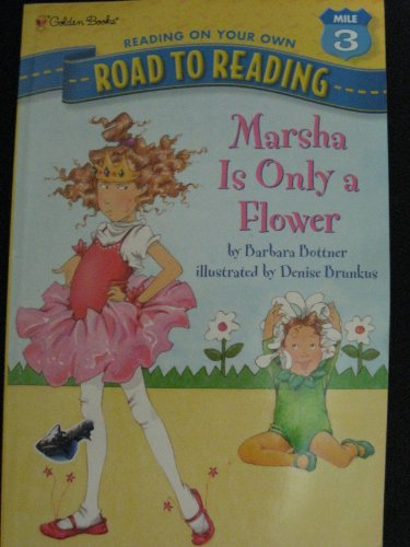 9780606207850: Marsha Is Only a Flower (Road to Reading Mile 3: Reading on Your Own)