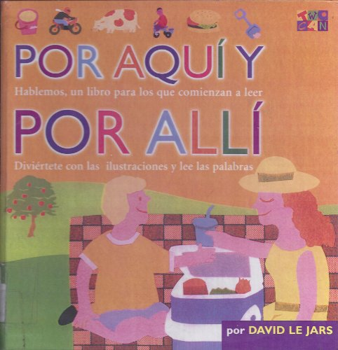 9780606208604: Por Aqui Y Por Alli/Here and There (Talk Together) (Spanish Edition)