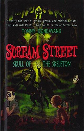 9780606208826: Skull of the Skeleton (Scream Street)