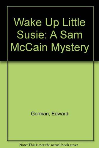 9780606209786: Wake Up Little Susie: A Sam McCain Mystery