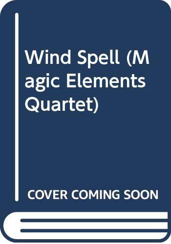 9780606209939: Wind Spell (Magic Elements Quartet)